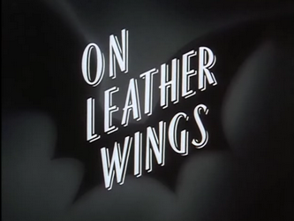 On_Leather_Wings-Title_Card